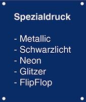 Spezialdrucke von Colour-of-Sun Druck - Metallic, Schwarzlicht, Neon, Glitzer, FlipFlop